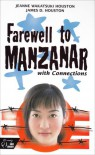Farewell to Manzanar with Connections - Jeanne Watatsuki Houston, James D. Houston