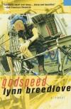 Godspeed: A Novel - Lynn Breedlove