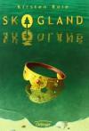 Skogland - Kirsten Boie