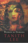Women as Demons - Tanith Lee