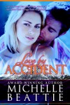 Love By Accident - Michelle Beattie