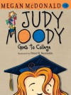 Judy Moody Goes to College (Book #8) - Peter H. Reynolds, Megan McDonald