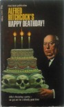Alfred Hitchcock's Happy Deathday! -