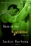 Skin in the Game - Jackie Barbosa