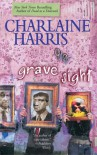 Grave Sight  - Charlaine Harris