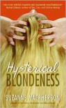 Hysterical Blondeness - Suzanne Macpherson