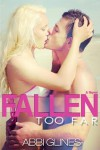 Fallen Too Far (Too Far, #1; Rosemary Beach, #1) - Abbi Glines