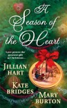 A Season of the Heart: Rocky Mountain Christmas/The Christmas Gifts/The Christmas Charm (Harlequin Historical Series) - Jillian Hart;Kate Bridges;Mary Burton