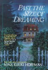 Past the Size of Dreaming - Nina Kiriki Hoffman