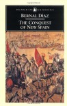 The Conquest of New Spain - Bernal Díaz del Castillo, John M. Cohen, J.M. Cohen