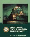British Columbia Railway - Unknown Author 912