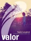 Valor (Greystone, #1) - Taylor Longford