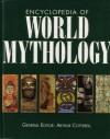 Encyclopedia of World Mythology. - Arthur edited by Cotterell