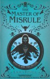 The Master of Misrule - Laura Powell