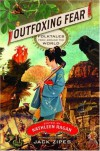 Outfoxing Fear: Folktales from Around the World -