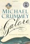 Galore - Michael Crummey