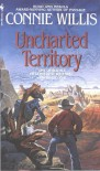 Uncharted Territory - Connie Willis