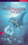 Der Wassermagier von Alua - Jonas Torsten Krüger