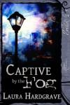 Captive By The Fog - Laura Hardgrave