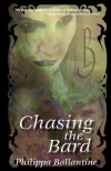 Chasing the Bard - Philippa Ballantine