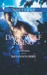 Dark Wolf Rising (Bloodrunners, #4) - Rhyannon Byrd