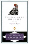 The Taming of the Shrew (The Pelican Shakespeare) - Stephen Orgel, A.R. Braunmuller, William Shakespeare