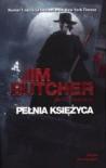 Pełnia księżyca (Akta Dresdena, #2) - Jim Butcher, Piotr W. Cholewa