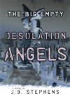 Desolation Angels - J.B. Stephens