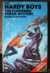 The Flickering Torch Mystery - Franklin W. Dixon