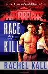 Race to Kill - Rachel Kall