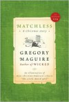 Matchless: A Christmas Story - Gregory Maguire