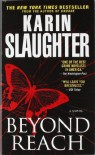 Beyond Reach (Grant County #6) - Karin Slaughter