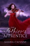 The Luthier's Apprentice - Mayra Calvani