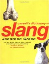 Cassell's Dictionary of Slang - Jonathon Green