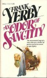 An Odor of Sanctity - Frank Yerby