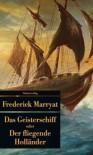 Das Geisterschiff oder Der fliegende Holländer - Frederick Marryat