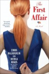 The First Affair - Emma McLaughlin, Nicola Kraus