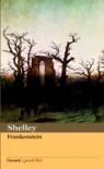 Frankenstein: ovvero Il moderno Prometeo - Mary Shelley