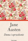 Duma i uprzedzenie - Anna Przedpełska-Trzeciakowska, Jane Austen