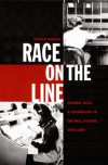 Race on the Line: Gender, Labor, and Technology in the Bell System, 1880-1980 - Venus Green
