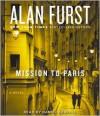 Mission to Paris - Alan Furst,  Read by Daniel Gerroll