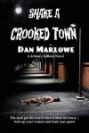 Shake a Crooked Town - Dan J. Marlowe
