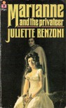 Marianne and the Privateer - Juliette Benzoni
