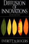 Diffusion of Innovations - Everett M. Rogers, Nancy Singer Olaguera