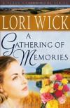 A Gathering of Memories - Lori Wick