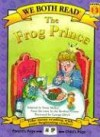 The Frog Prince (We Both Read - Level 1-2 (Quality)) - Jacob Grimm, Sindy McKay