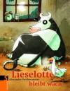 Lieselotte bleibt wach - Alexander Steffensmeier