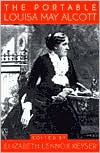 The Portable Louisa May Alcott - Louisa May Alcott, Elizabeth Lennox Keyser