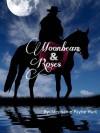 Moonbeam & Roses - Stephanie Hurt