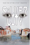 Silver City (Silver Sequence) - Cliff McNish